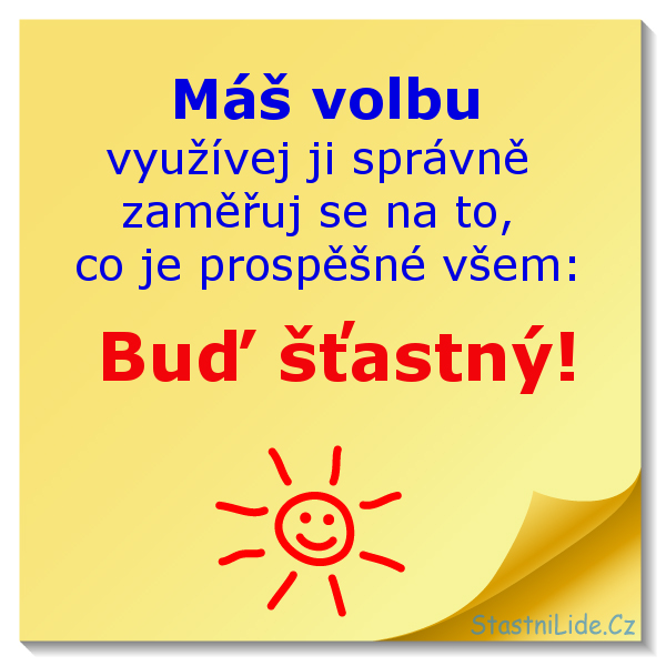 Buď šťastný