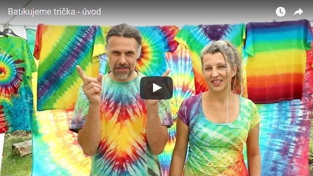 Batikujeme trička - Úvodní video
